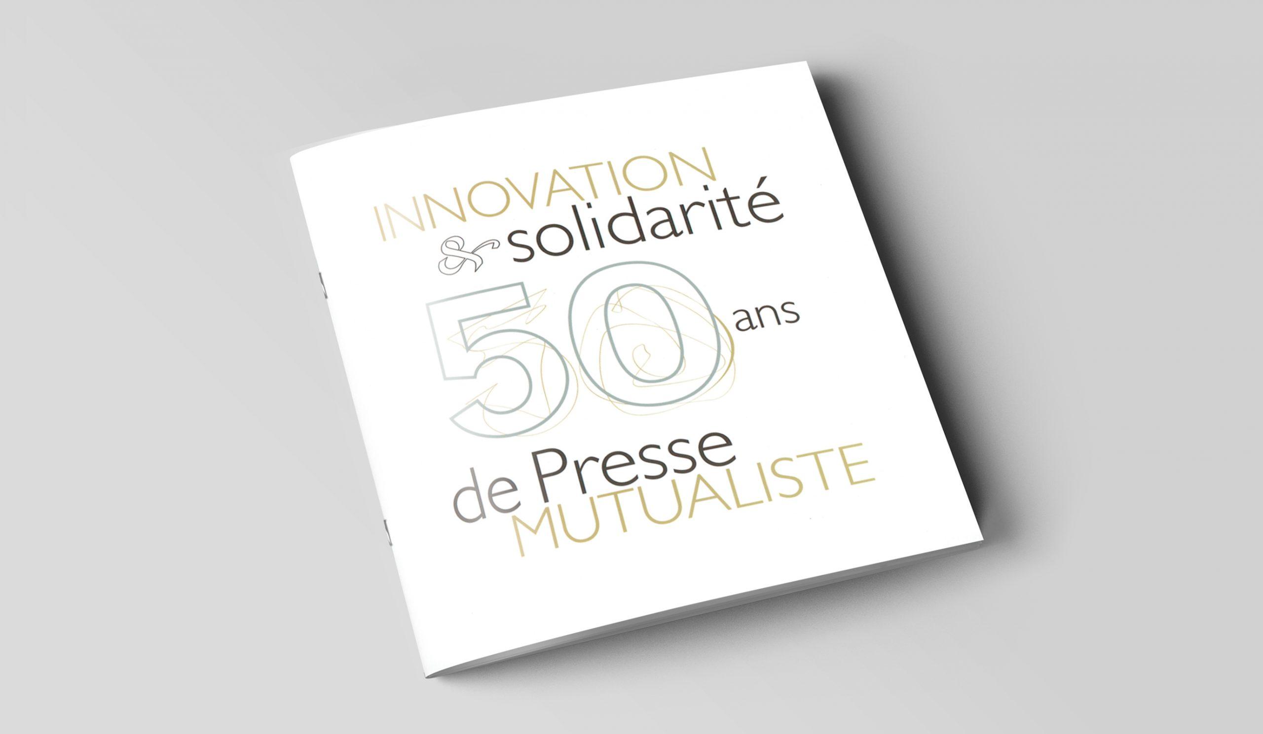Couverture de la brochure pour les 50 ans de la Presse Mutualiste